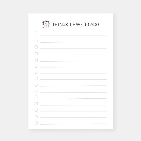 Things I Have to Moo Notepad