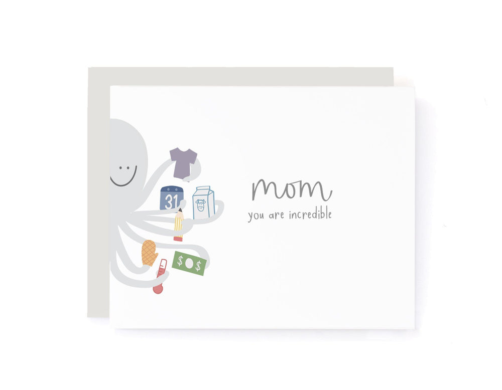 Mom, You Are Incredible Multitasking Octopus Mother's Card