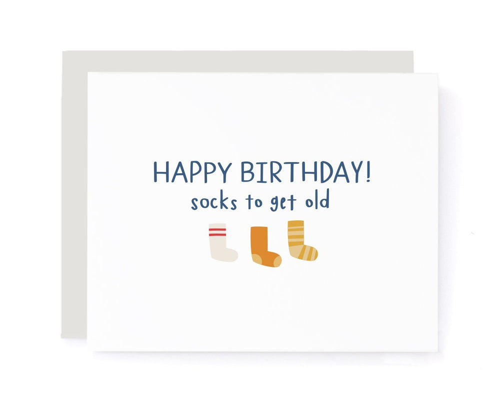 Happy Birthday, Socks to Get Old Birthday Card