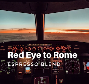 Café RED EYE TO ROME - Mélange Expresso
