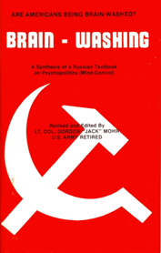 B-059 - Brain-Washing: A Synthesis of a Russian Textbook on Psychopolitics (Mind-Control)