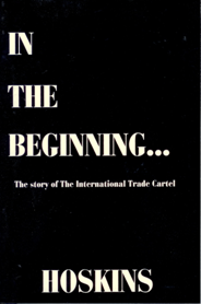 B-096 - In the Beginning:  The Story of the International Trade Cartel