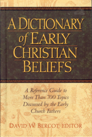 B-115 - A Dictionary of Early Christian Beliefs