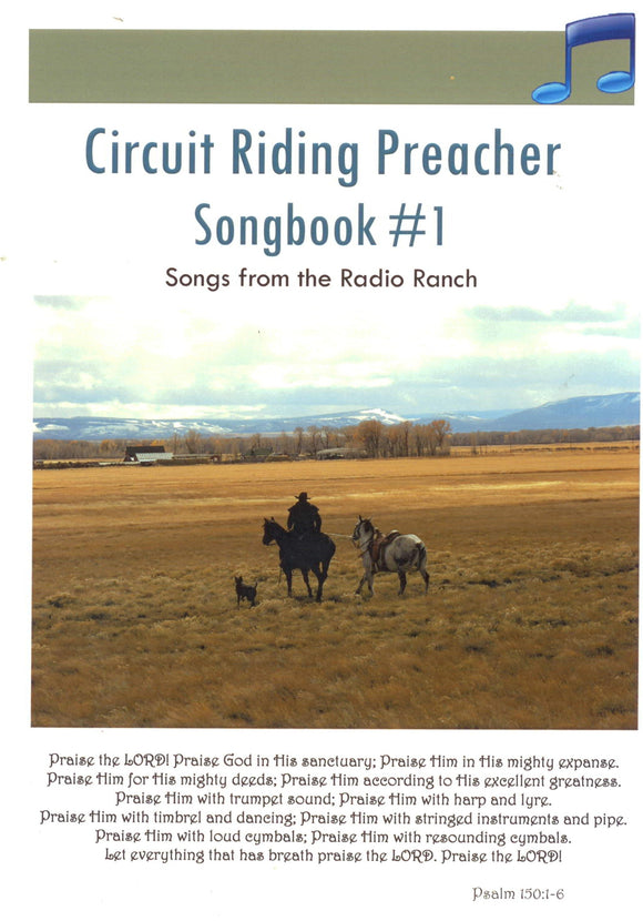 BR-011 - Circuit Riding Preacher Songbook #1 & 6 CDs