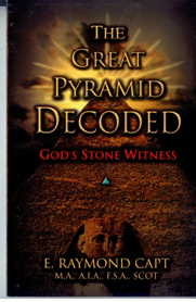 B-012 - The Great Pyramid Decoded, with an Introduction to Pyramidolgy