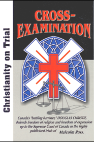 B-157 - Cross-Examination: Christianity On Trial