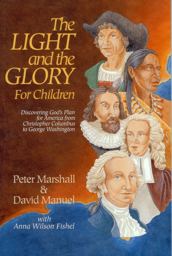 B-200 - The Light and the Glory For Children