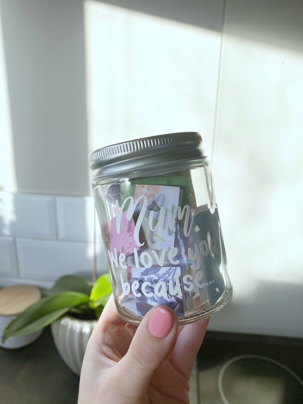 """We love you because..."" Jars"