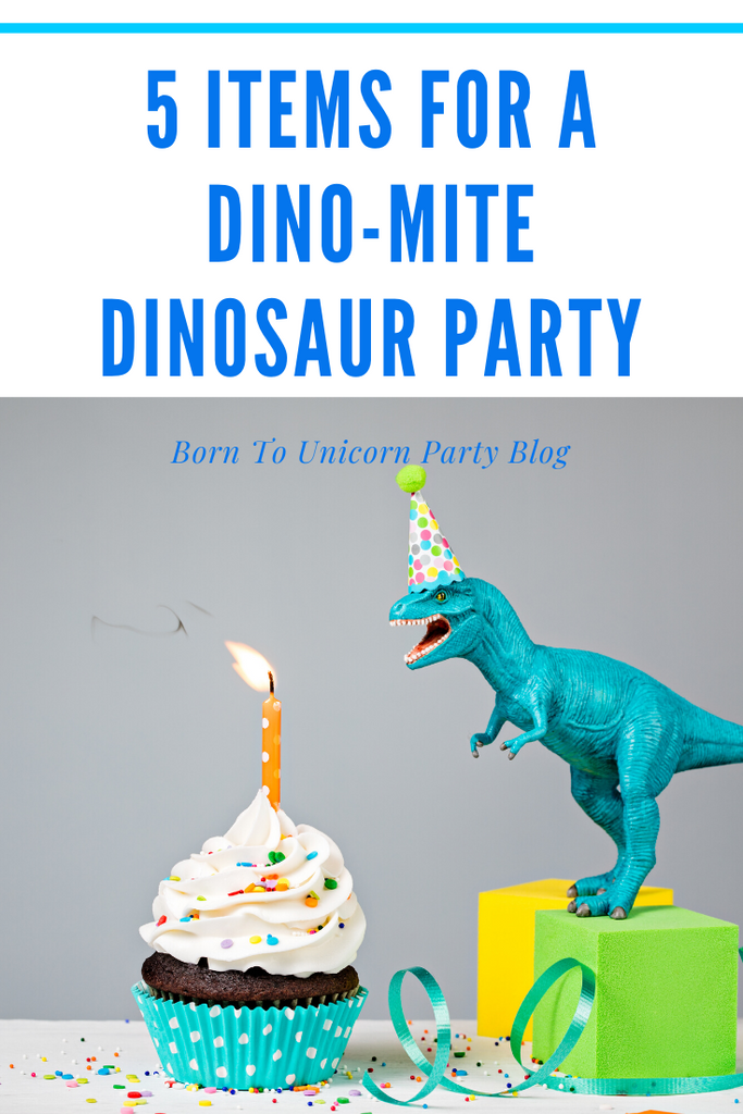 5 Items for a Dynomite Dinosaur Party