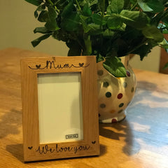 We love you mum, oak frame