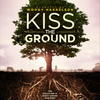 Kiss the Ground (documental)