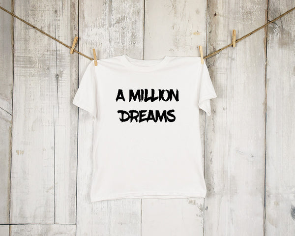 A Million Dreams (2-6 yr) T-Shirt