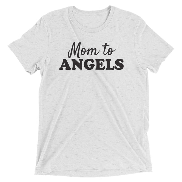Mom to angels t-shirt.