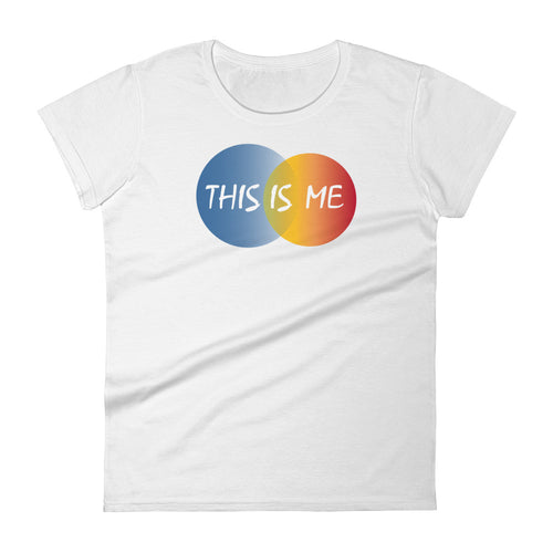 This Is Me Women's T-Shirt