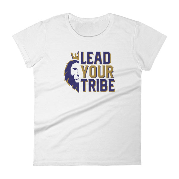 Lead Your Tribe Women's T-Shirt