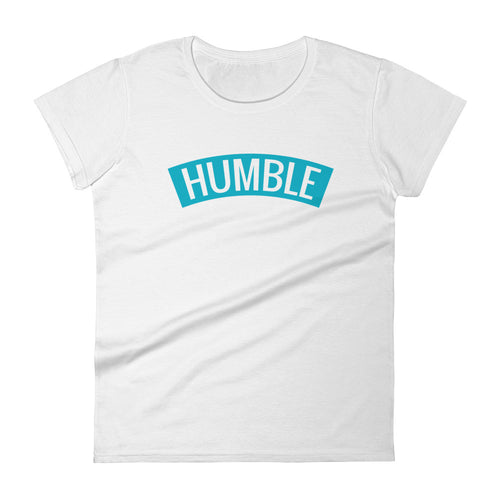 Humble Women's T-Shirt