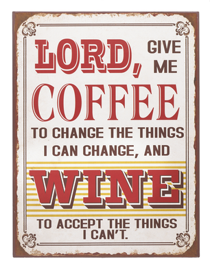 COFFEE TO CHANGE, WINE TO ACCEPT tin sign