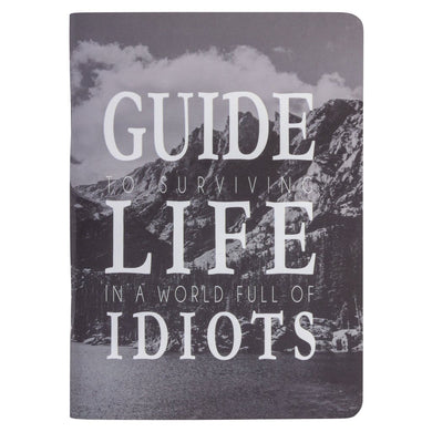 Pocket Noteboo GUIDE TO LIFE WITH IDIOTS