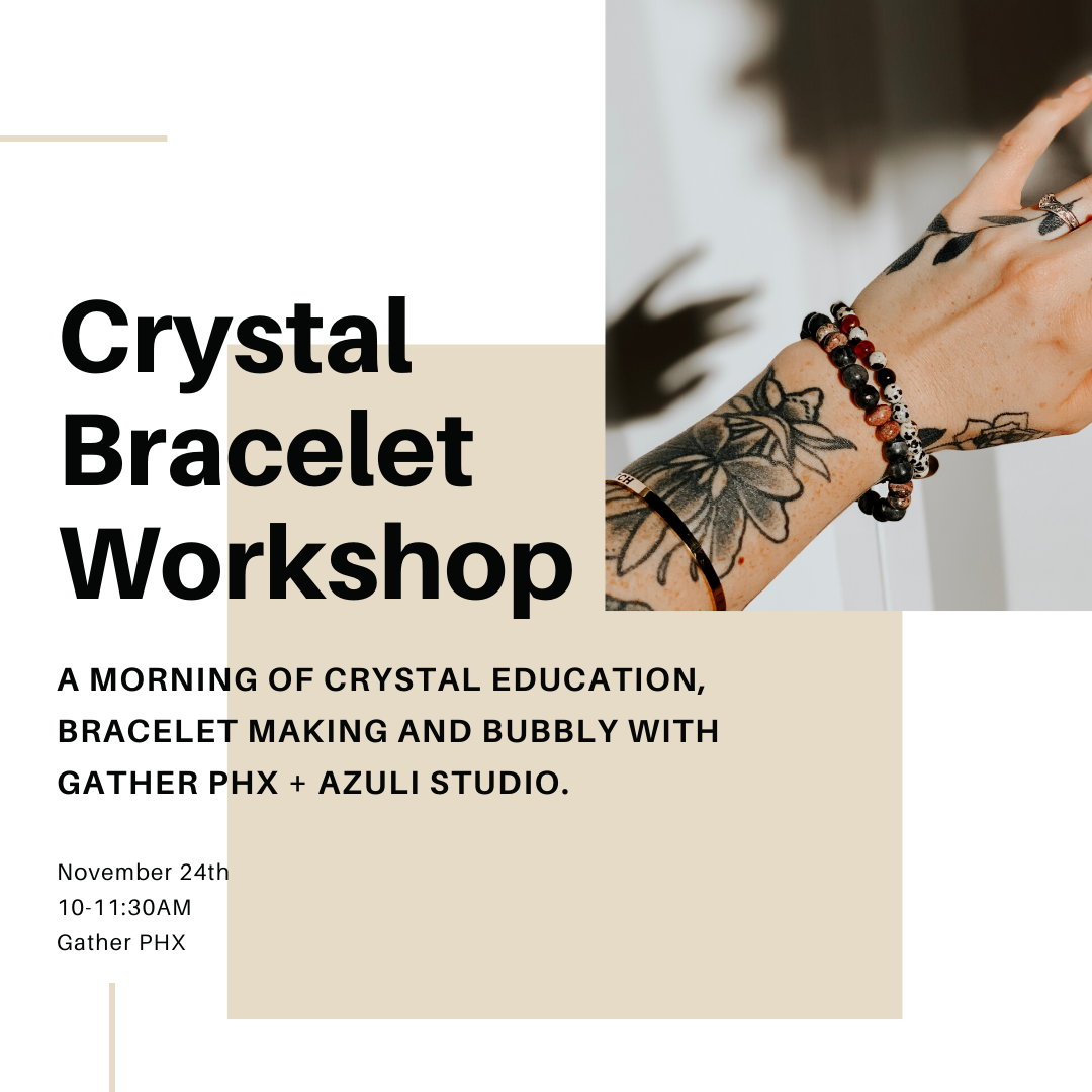 Crystal Bracelet Workshop with Azuli Studio
