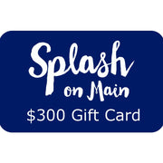 Splash on Main Gift Card