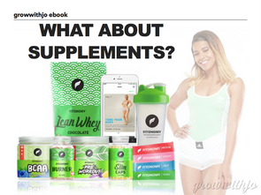 All You Need to Know About Supplements - growwithjo