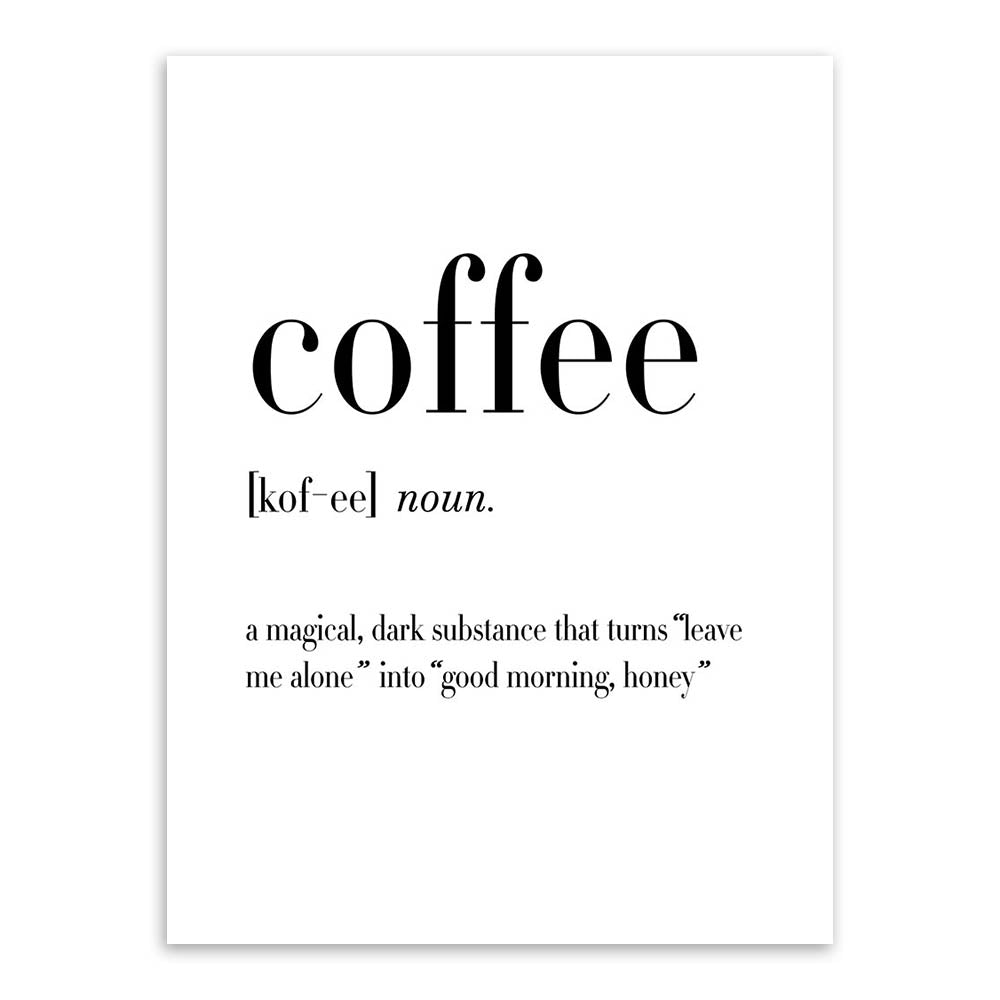 Modern Black White Food Coffee Quotes A4 Posters Nordic