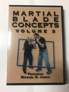 Martial Blade Concepts Volume 2