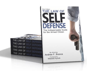 Paperback: The Law of Self Defense, 3rd Edition