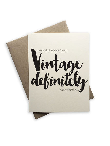 Tiramisu Paperie - I Would't Say You're Did Vintage Definitely Happy Birthday