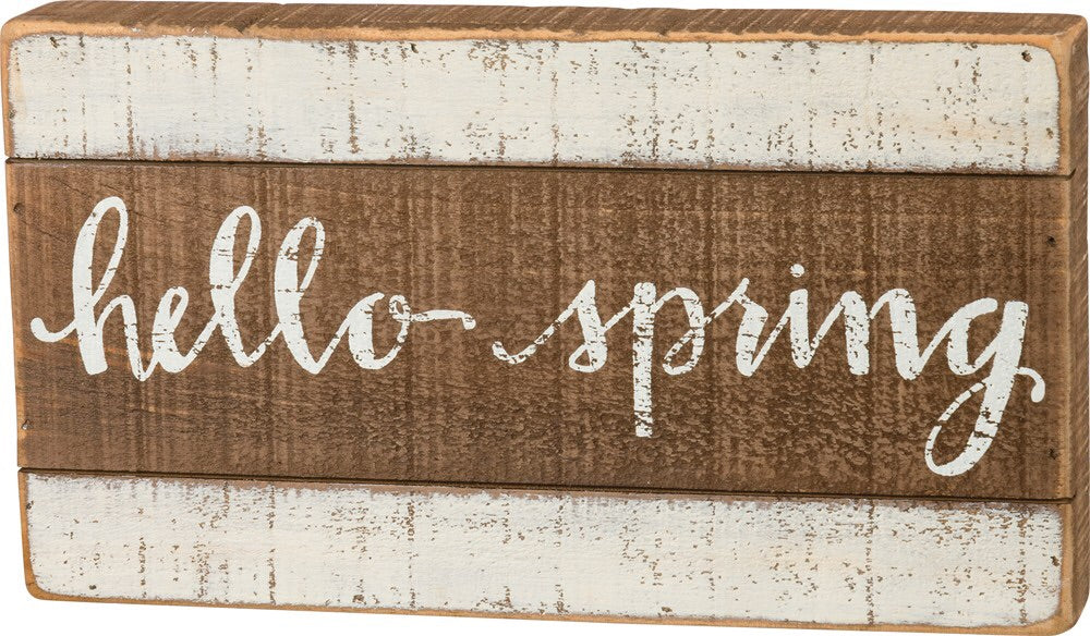 Hello Spring - Box Sign - 11.75 x 6.5""