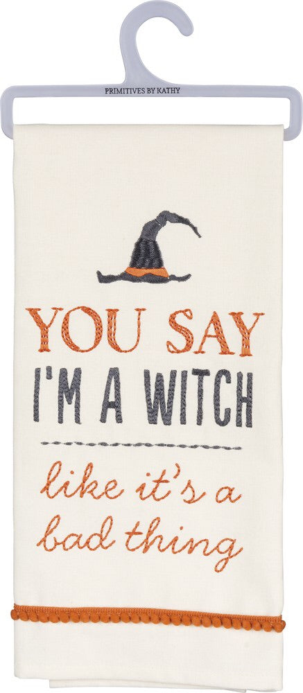 """You Say I'm a Witch"" Tea Towel"