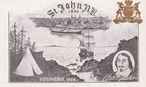 PATRIOTIC POSTCARD (PRIVATE) 1900'S ST. JOHN NEW BRUNSWICK N.B.  DISCOVERED 1604 CHAMPLAIN UNDIVIDED BACK