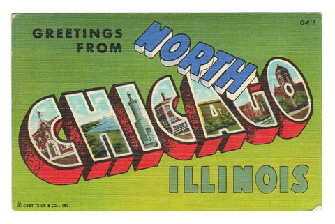 "Large LETTER LINEN.  ""GREETINGS FROM NORTH CHICAGO, ILLINOIS"". USA"