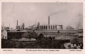 Pueblo, CO. The Minneque Steel Works Plant 1900's. USA RPPC Postcard