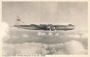 "Canadian Pacific Airlines Advertising Postcard. ""Empress Of The Air DC6B"""