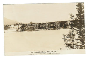 B.C. ATLIN. RPPC POSTCARD.  ATLIN INN.  (CNR PHOTO) CANADA.