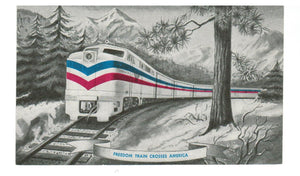 RAILWAY POSTCARD. FREEDOM TRAIN. CROSSES AMERICA.