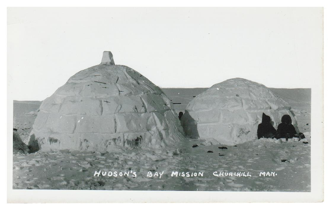 MB. CHURCHILL RPPC. POSTCARD. HUDSON'S BAY MISSION IGLOO. CANADA.