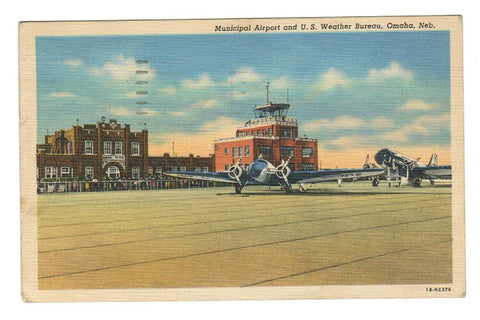 AVIATION POSTCARD OMAHA NB. 1946 MUNICIPAL AIRPORT LINEN Postcard U.S.