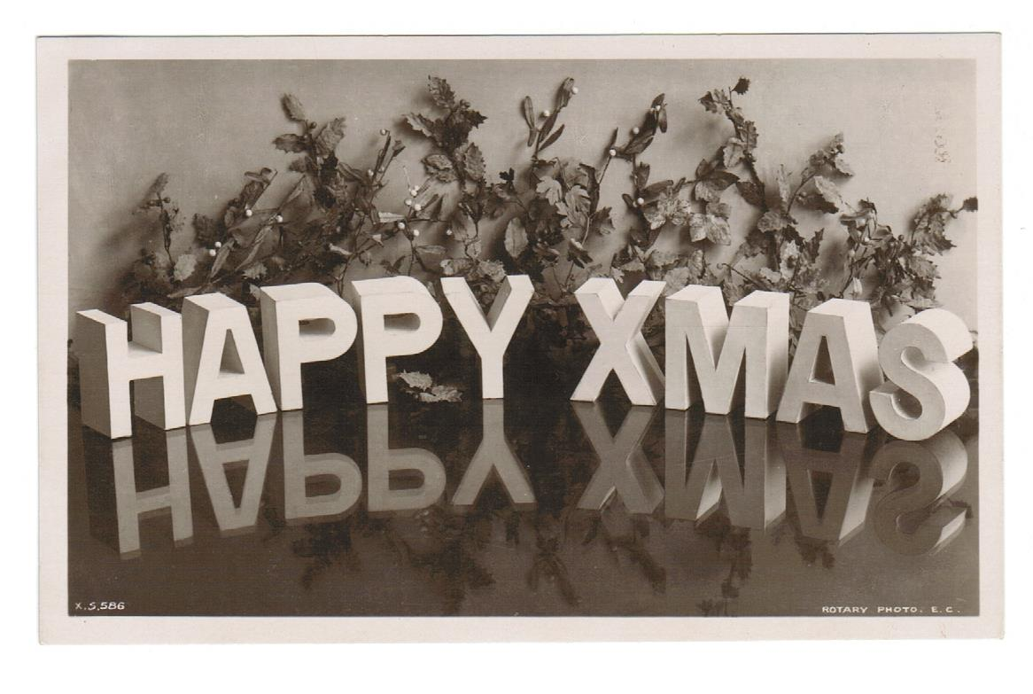 "VINTAGE RPPC CHRISTMAS GREETING POSTCARD. ""HAPPY XMAS""  ROTORY PHOTO"