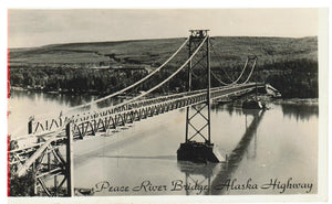 AB. RPPC POSTCARD. PEACE RIVER BRIDGE. ALASKA HIGHWAY. CANADA