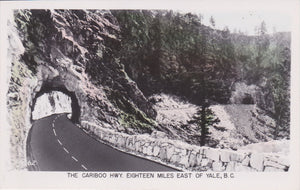 BC. Cariboo Hwy. RPPC Postcard. Eighteen miles East of Yale. British Columbia, Canada