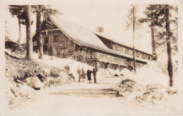 BC. North Vancouver. RPPC. Postcard. Grouse Mountain Chalet. British Columbia, Canada