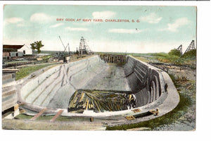 DRY DOCK AT NAVY YARD CHARLESTON S.C. POSTCARD 1900'S SOUTH CAROLINA U.S.