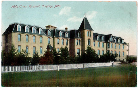HOLY CROSS HOSPITAL POSTCARD CALGARY ALBERTA AB. CANADA STEDMAN BROS. PUBLISHER