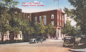 1930'S CARS ON STREET IN FRONT OF HOLY CROSS HOSPITAL CALGARY AB. CANADA ALBERTA POSTCARD