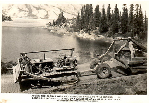 ALASKA HIGHWAY RPPC POSTCARD HEAVY DUTY GRADER CATERPILLAR ROAD EQUIPMENT BUILT BY U.S. MILITARY