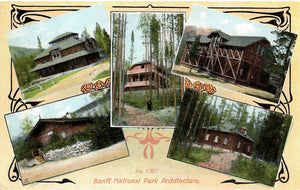 BANFF NATIONAL PARK CANADA ROCKIES ARCHITRCTURE BUILDINGS THOMPSON PUBLISHER
