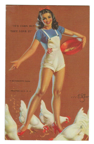 "ARTIST: ZOE MOZERT. PIN UP GIRL MUTOSCOPE  1940'S ARCADE CARD  ""IT'S CORN BUT THEY LOVE IT."""