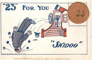 "GREETING NOVELTY POSTCARD ""23"" FOR YOU ""SKIDOO"""
